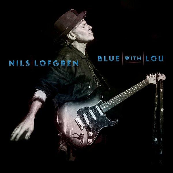Nils Lofgren  - Blue With Lou  (2019).jpg
