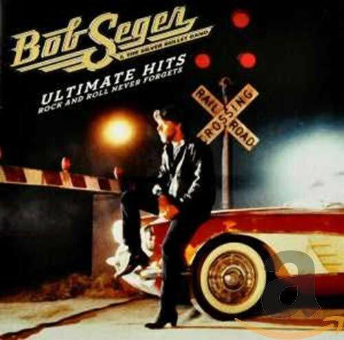 Bob Seger And The Silver Bullet Band - Ultimates Hits.jpg