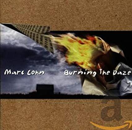 Marc Cohn - Burning the Daze (1998).jpg